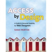 Access by Design: A Guide to Universal Usability for Web Designers (VOICES)